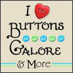 I Love Buttons Galore and more
