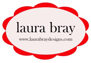 Visit Laura Bray Designs at http://laurabraydesigns.com
