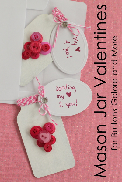 Fun mason jar valentines to make for someone you love!