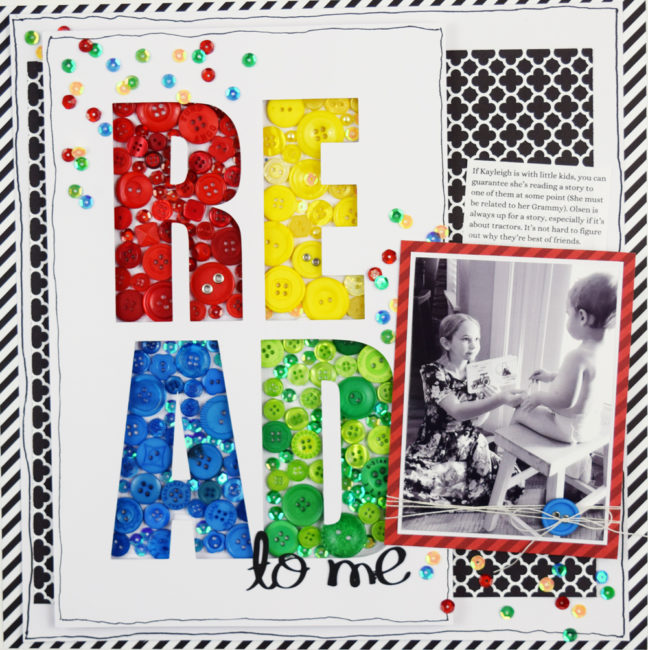 Read to Me scrapbook layout by Becki Adams featuring a button title for www.buttonsgaloreandmore.net
