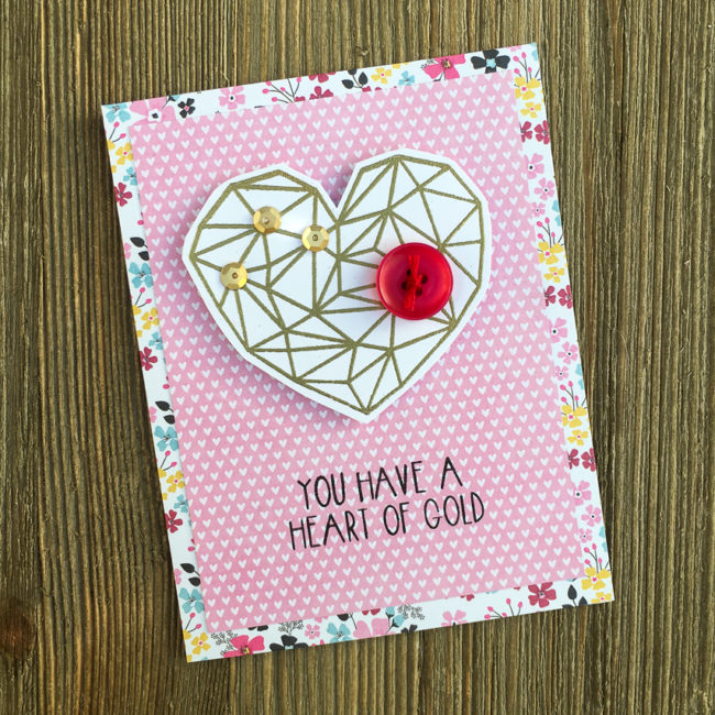 Make a golden geo heart Valentine card for someone special!